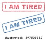 I Am Tired Text Textile Seal...
