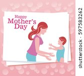 happy mothers day   mom with... | Shutterstock .eps vector #597583262