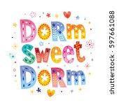 Stock vector dorm sweet dorm 597661088
