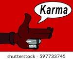 karma concept  finger gun to... | Shutterstock .eps vector #597733745