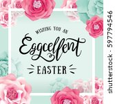 easter day greeting card with... | Shutterstock .eps vector #597794546