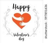 valentines day   hand painted... | Shutterstock .eps vector #597851636