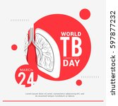 world tuberculosis day poster...   Shutterstock .eps vector #597877232