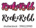rock and roll. hand lettering...   Shutterstock .eps vector #598123985