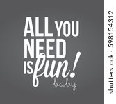 all you need is fun type