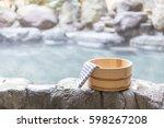open air bath  japanese hot... | Shutterstock . vector #598267208