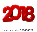 3d red word year 2018 on white... | Shutterstock . vector #598458392