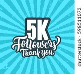 5k followers lettering text... | Shutterstock .eps vector #598511072