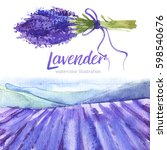 provence lavender landscape.... | Shutterstock . vector #598540676