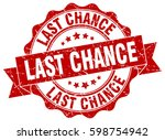 last chance. stamp. sticker.... | Shutterstock .eps vector #598754942