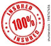 100 percent fully insured... | Shutterstock .eps vector #598767656