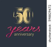50 years anniversary vector... | Shutterstock .eps vector #598829672