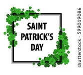 saint patrick's day frame with... | Shutterstock . vector #599019086