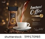 instant coffee ad  with coffee... | Shutterstock .eps vector #599170985