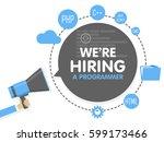 we hire a programmer. megaphone ... | Shutterstock .eps vector #599173466