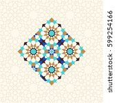 islamic mosaic ornament ... | Shutterstock .eps vector #599254166