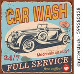 vintage car wash  poster with... | Shutterstock .eps vector #599280128