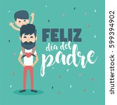 happy fathers day card. vector... | Shutterstock .eps vector #599394902