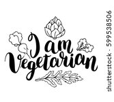 i am vegetarian. inspirational... | Shutterstock .eps vector #599538506