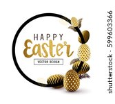 easter frame design with gold... | Shutterstock .eps vector #599603366