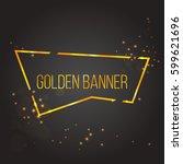 golden frame  shining lines... | Shutterstock .eps vector #599621696