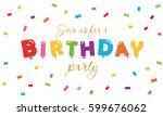 birthday festive background....   Shutterstock .eps vector #599676062