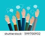 concept of voting. hands raised ... | Shutterstock .eps vector #599700932
