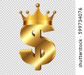 dollar sign with crown with... | Shutterstock .eps vector #599734076
