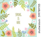 spring floral vector background | Shutterstock .eps vector #599789705