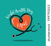 wold health day heart and... | Shutterstock .eps vector #599792015