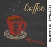 colored a cup of coffee on a... | Shutterstock .eps vector #599818766