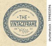 vintage circle grunge frame.... | Shutterstock .eps vector #599853596