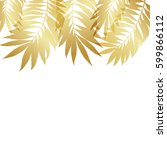 summer tropical palm tree gold... | Shutterstock .eps vector #599866112