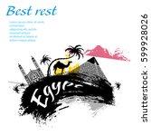 travel egypt grunge style... | Shutterstock .eps vector #599928026