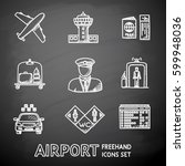 set of hand drawn airport icons ... | Shutterstock .eps vector #599948036