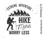 hike more  worry less.... | Shutterstock .eps vector #599982275