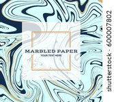 marbled paper background in... | Shutterstock .eps vector #600007802