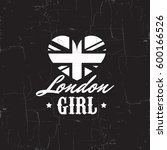 london girl. quote... | Shutterstock .eps vector #600166526