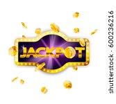 jackpot   retro banner... | Shutterstock .eps vector #600236216