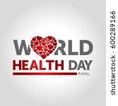 world health day   Shutterstock .eps vector #600289166