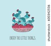 enjoy the little things... | Shutterstock .eps vector #600342536