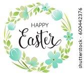 happy easter typography... | Shutterstock .eps vector #600442376