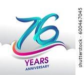 76 years anniversary... | Shutterstock .eps vector #600467045
