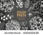 italian pasta frame. hand drawn ... | Shutterstock .eps vector #600600638
