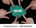 excellence  business concept | Shutterstock . vector #600668336