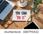 don't give up i will try... | Shutterstock . vector #600793322