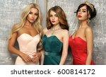 three gorgeous stunning girls... | Shutterstock . vector #600814172