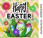 happy easter card. art... | Shutterstock .eps vector #600826502