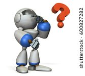 the robot is trying to solve... | Shutterstock . vector #600827282