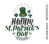 happy st. patrick's day ... | Shutterstock .eps vector #601024412